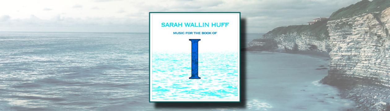 Sarah Wallin Huff